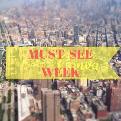 MUST-SEE WEEK